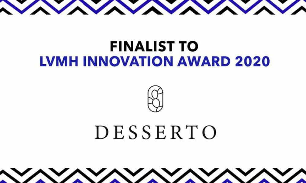 Desserto fue finalista en LVMH Innovation Award 2020