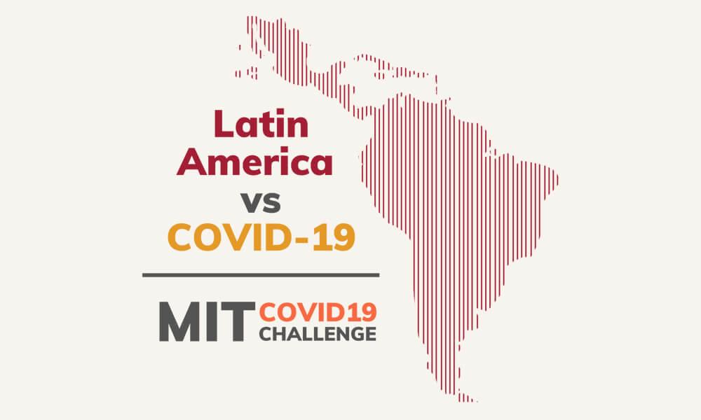 Hackathon Latin American vs. COVID-19 del MIT